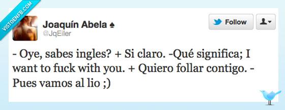 contigo,hablar,ingles,ligar,que listo,with,you