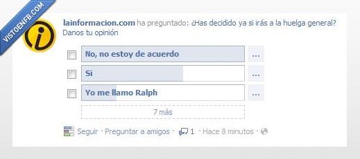 de acuerdo,encuesta,huelga,ir,no,Ralph,si