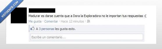 Dora,importa,Madurar,respuesta,triste