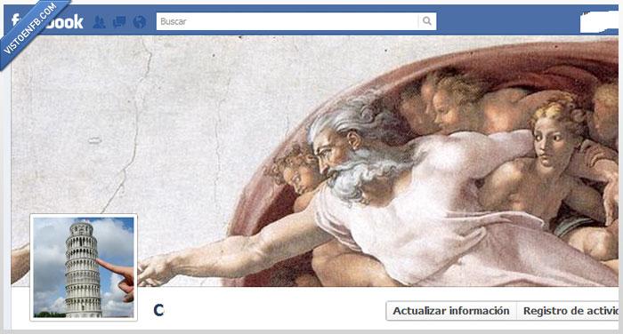 Biografía,Dios,facebook,la creación del hombre,torre de pisa