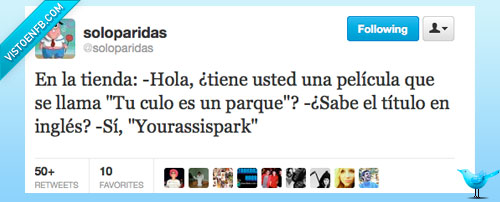 @soloparidas,parque,Yourassispark