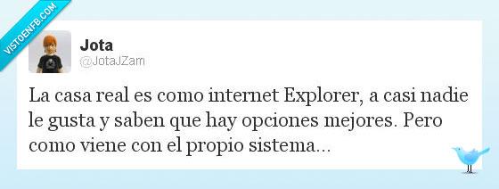 248260 - La casa real vs Internet Explorer por @JotaJZam