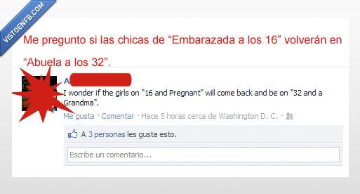 16 and pregnant,abuela,adolescentes,embarazada a los 16