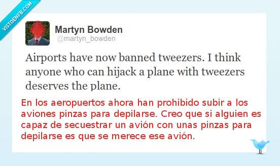 aeropuerto,avion,depilar,pinzas,twitter