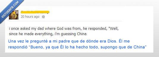 china,dios,donde,hace,padre,pregunta,todo