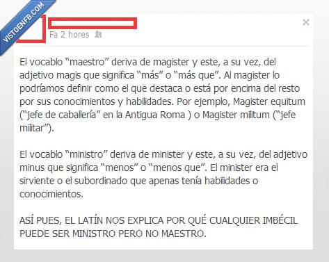 latin,maestro,magister,menos,ministros,profesor,professores,verdad