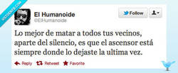 Enlace a Ventajas de matar a a tus vecinos por @elhumanoide
