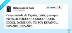 Enlace a ¡Yo soy español, español, españooolll! por @ConDdeDani