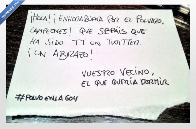 #polvoenla604,twitter,vecinos
