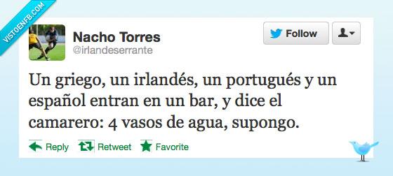 agua,bar,camarero,chiste,entra,españa,español,griego,irlandes,pobre,portugues,recate