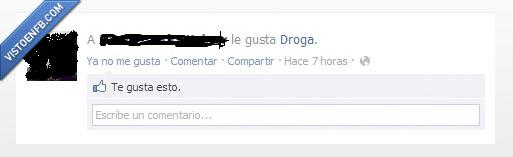 droga,facebook,gusta,todo el mundo,visible