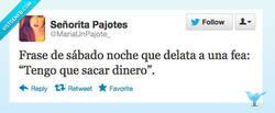 Enlace a Frases que delatan que eres fea por @MariaUnPajote_