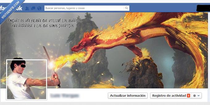 aburrido,biografia,divertido,dragon,espada,facebook,inmaduro,portada