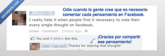compartir,escribe,facebook,gente,gracias,ironia,odio,pensamiento,pesado,todo