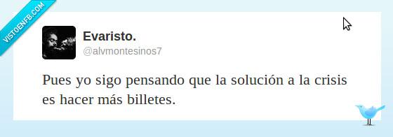 billetes,crisis,euros,hacer,solucion,tweet,twitter