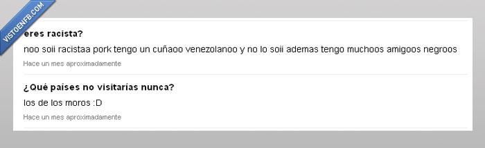 ask,cuñado,moro,negro,racismo,racista,subnormalidad absoluta,venezolano,venezuela