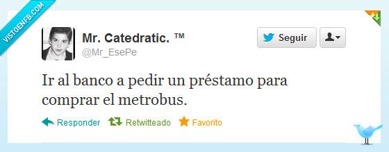 bancos,metrobus,prestamo,twitter