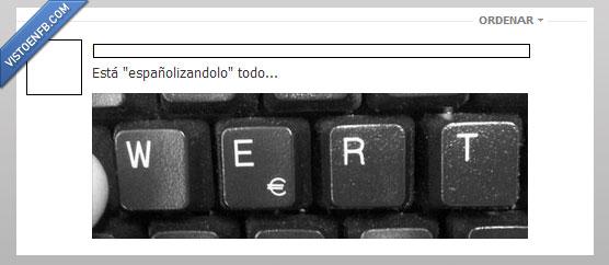 españolizar,teclado,Wert