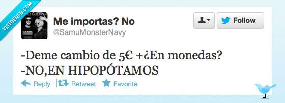 5,cambio,cinco,euros,hipopótamos