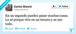 Enlace a Lo que pasa en un segundo por @bisonocarlos
