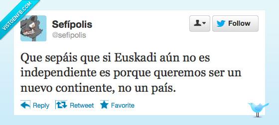 continente,Euskadi,independiente,Sefipolis,Twitter