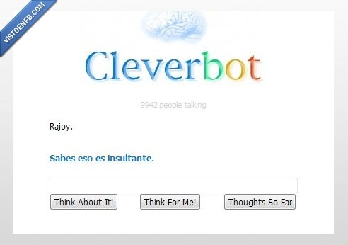 captura,cleverbot,insultante,No es photoshop joder,Rajoy
