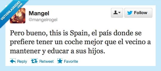 coche,educar,España,hijo,mantener,mejor,pais,vecino