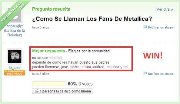 fans,lol,metal,Metallica,musica,troll,trolol,yahoo respuestas