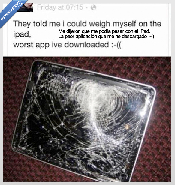 app,cristal,ipad,pesar,romper,roto