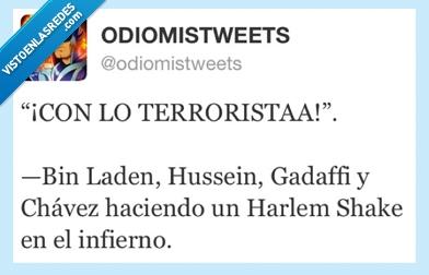 chavez,gadaffi,Harlem shake,infierno,laden,twitter