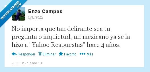 delirante,mexicanos,preguntas,respuestas,yahoo