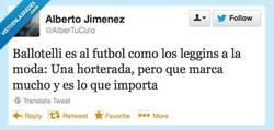 Enlace a Balotelli es como los leggins por @albertuculo
