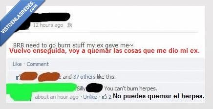 estado,ex,facebook,herpes,no puede quemarlo,resentidos todos