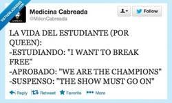 Enlace a La vida del estudiante (según Queen) por @mdcncabreada