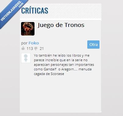 Aragorn,critica,Game of Thrones,Gandalf,Juego de Tronos,Series.ly