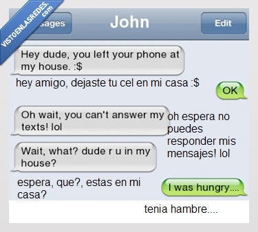 amigo,casa,hambre,hungry,john,mensaje,movil,whatsapp