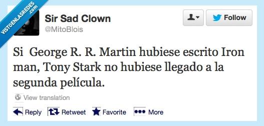 George R. R. Martin,Iron man,juego de tronos,muerte,película,Tony Stark