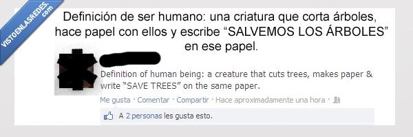 árboles,escribir,inteligencia humana,papel,SALVEMOS LOS ÁRBOLES,talar