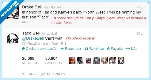 chorrada,Drake Bell,honor,Kanye,Kim,no puedo esperar,noroeste,Noth West,Taco