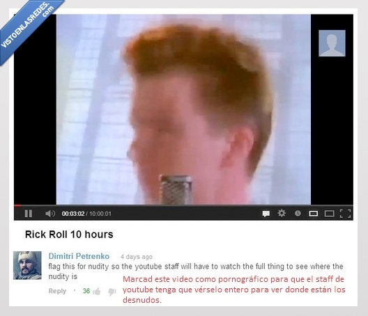 desnudo,never gonna give you up,reportar,rick astley,rick rolling,youtube