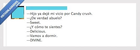 abuelo,candy crush,delicious,sweet,vicio