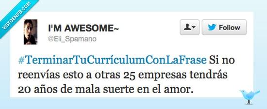 #TerminarTuCurrículumConLaFrase,currículum,empresas,fin,frase