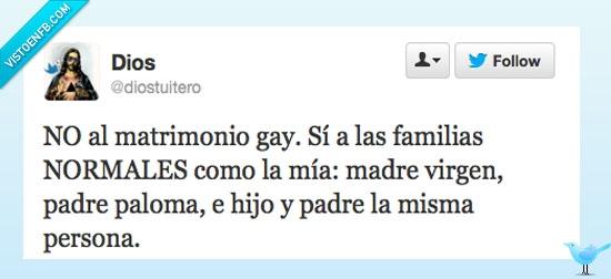 Dios,familia normal,Matrimonio Gay,paloma