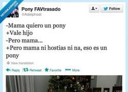 Enlace a Mamá, quiero un pony por @adelphost