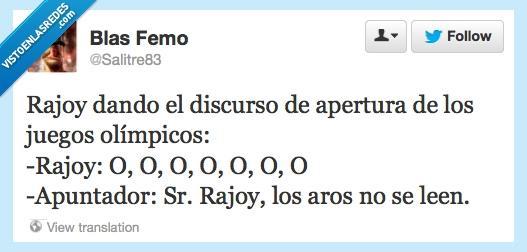 apertura,aro,discurso,findelacita,juegos,leer,olímpicos,Rajoy