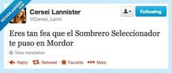 Enlace a Hay que ser jodidamente fea... por @cersei_lanni
