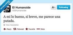 Enlace a Lo bueno, si breve ... por @elhumanoide