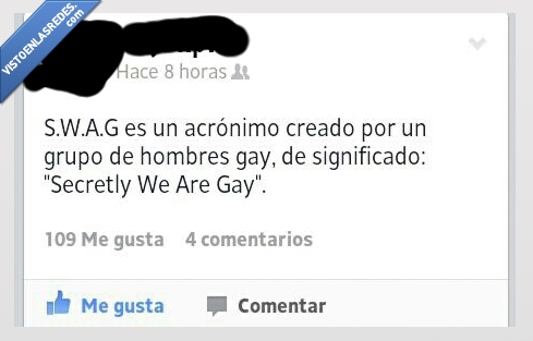 acrónimo,hombres,secretly we are gay,SWAG