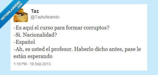 clase,corrupción,español,formar,politicos,profesor