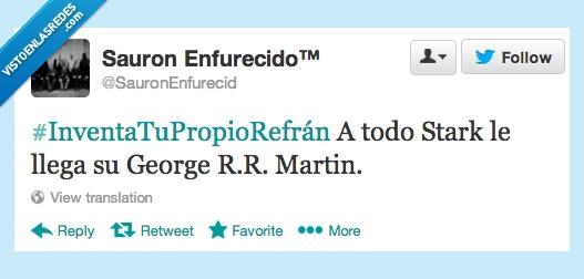George R.R. Martin,Juego de Tronos,Refrán,San Martín,Stark